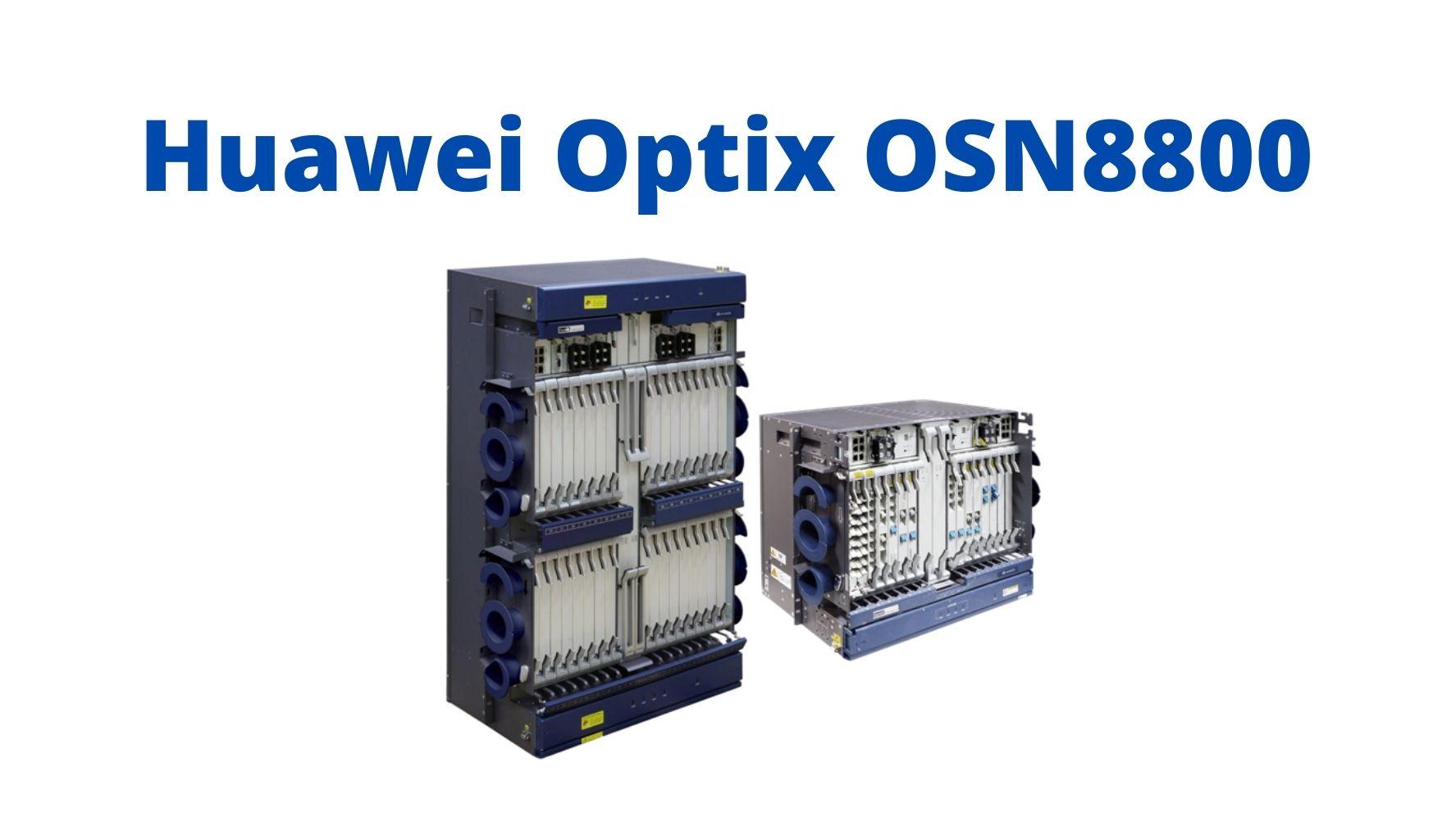 Huawei Optix OSN8800