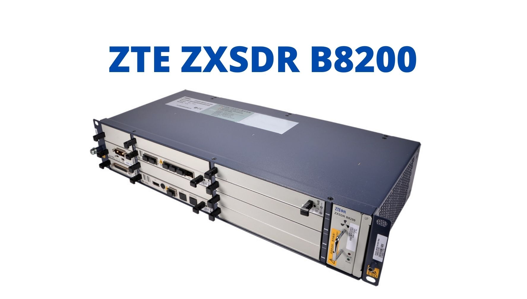 What is ZTE ZXSDR B8200?